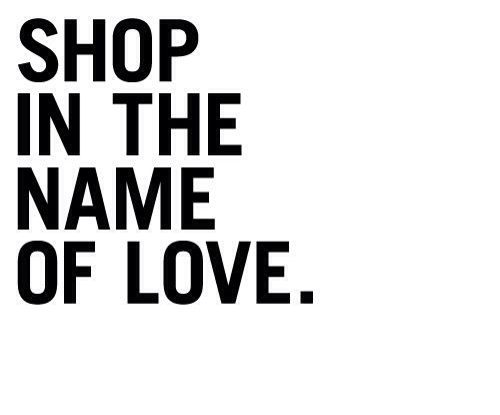 shopinthenameoflove